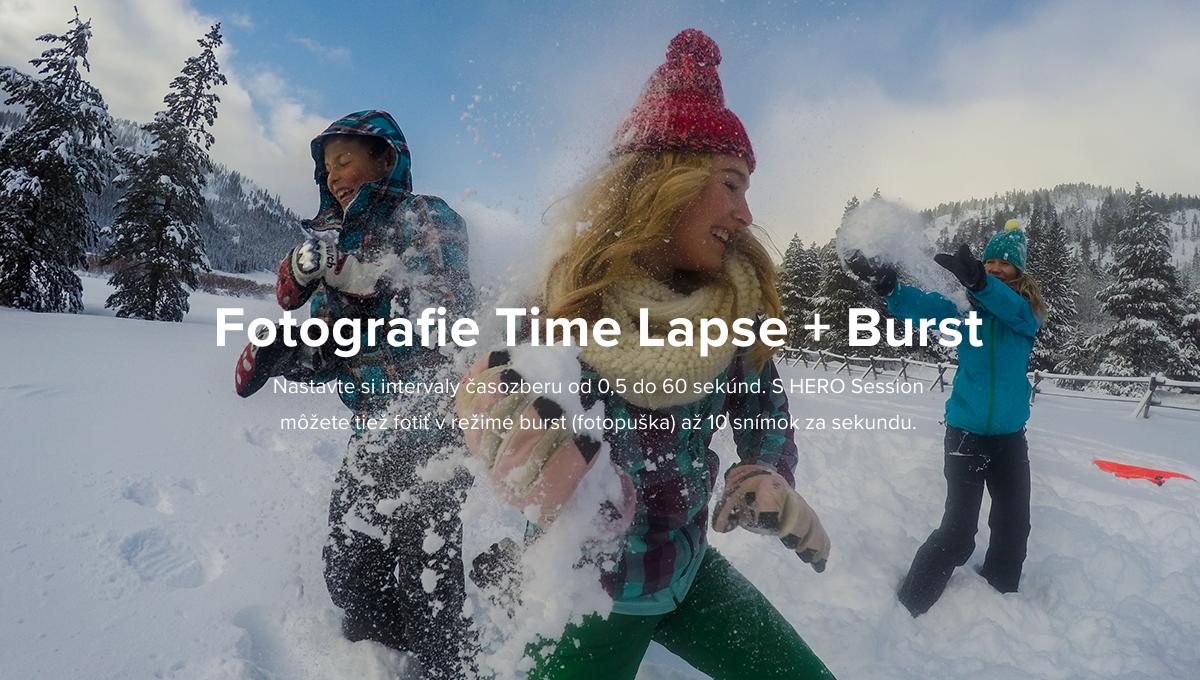 Popis: Fotografie Time Lapse + Burst - Nastavte si intervaly časozberu od 0,5 do 60 sekúnd. S HERO Session môžete tiež fotiť v režime burst (fotopuška) až 10 snímok za sekundu.